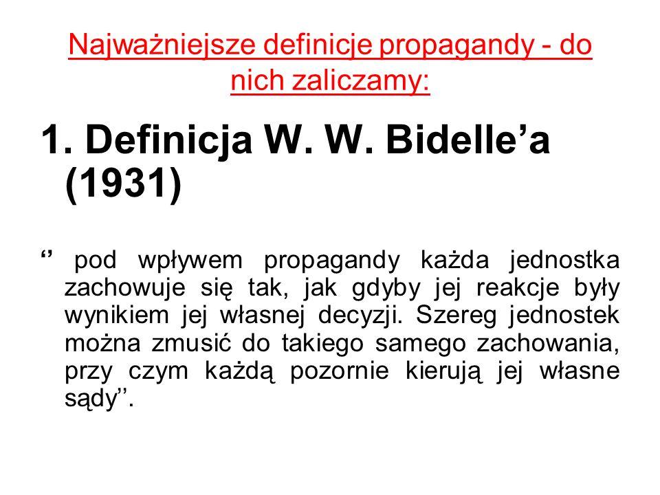 Najważniejsze definicje propagandy - do nich zaliczamy: