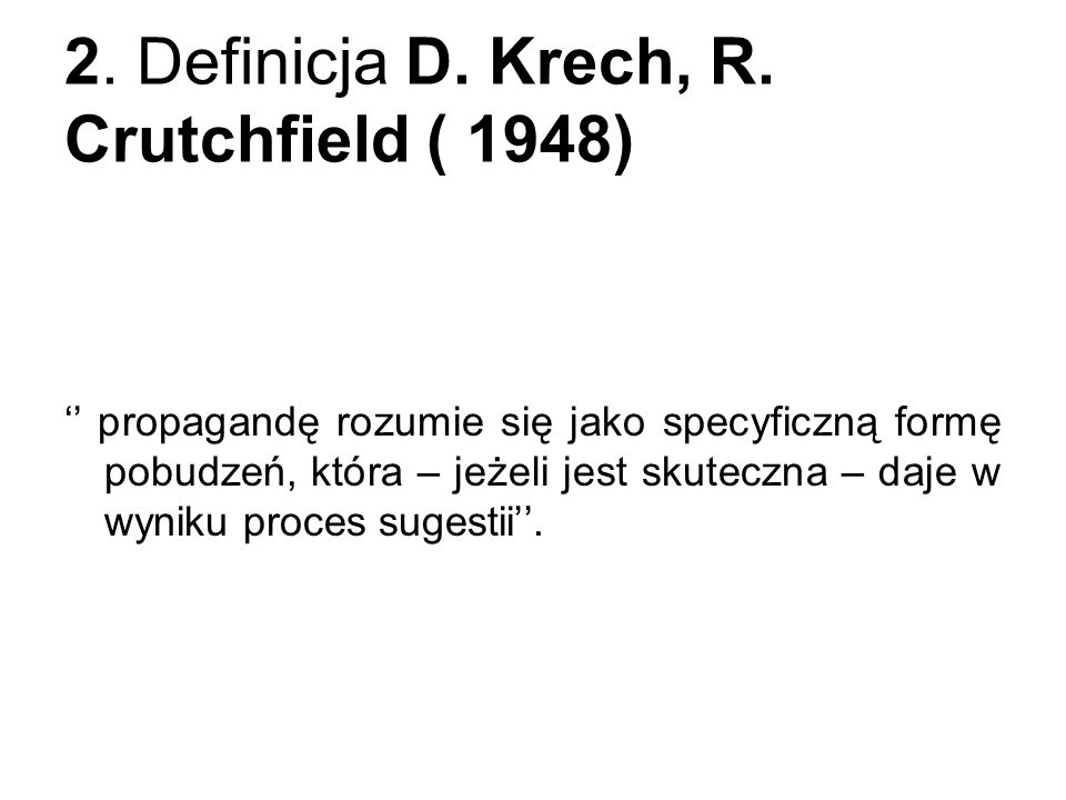 2. Definicja D. Krech, R. Crutchfield ( 1948)