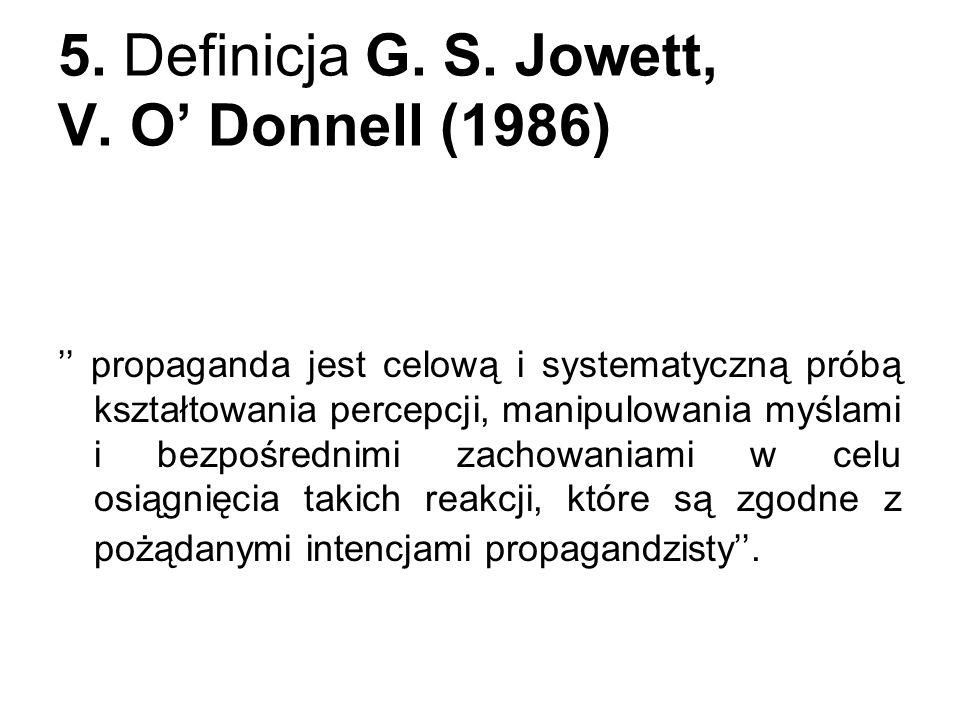 5. Definicja G. S. Jowett, V. O' Donnell (1986)