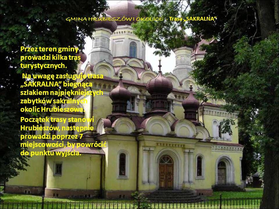 """GMINA HRUBIESZÓW I OKOLICE - Trasa """"SAKRALNA"""