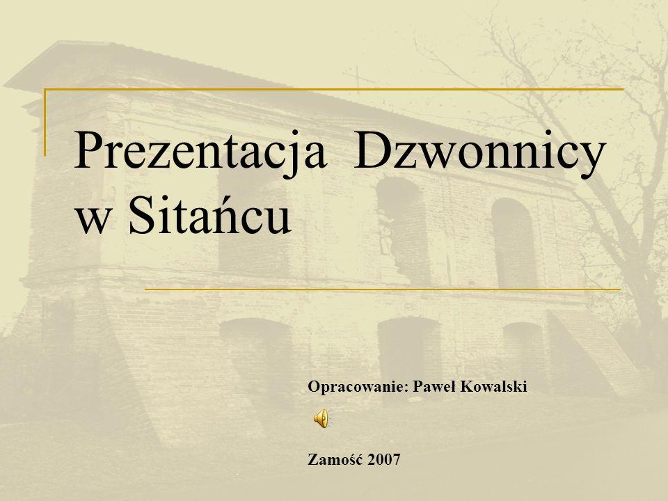 Prezentacja Dzwonnicy w Sitańcu