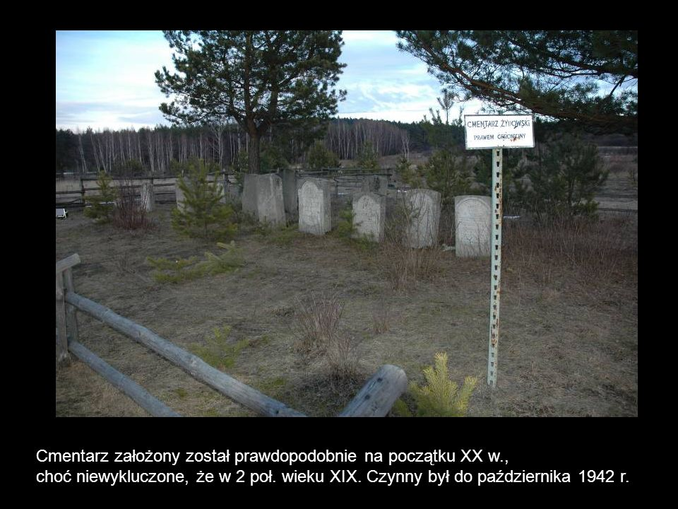 Cmentarz założony został prawdopodobnie na początku XX w