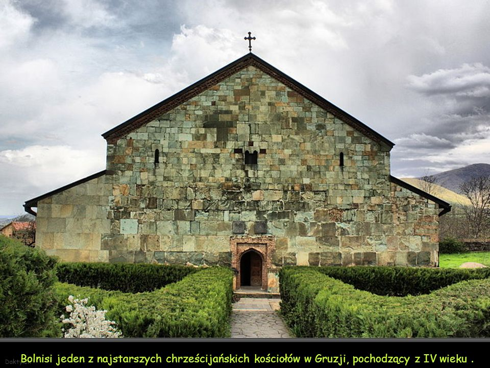 Bolnisi jeden z najstarszych chrześcijańskich kościołów w Gruzji, pochodzący z IV wieku .