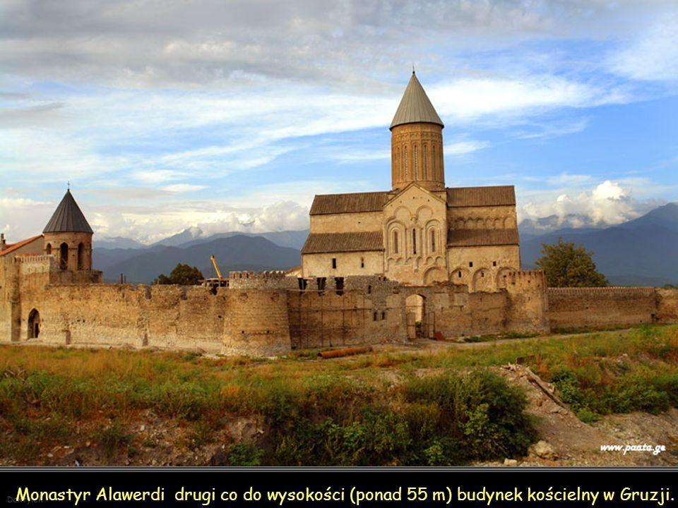 Monastyr Alawerdi drugi co do wysokości (ponad 55 m) budynek kościelny w Gruzji.