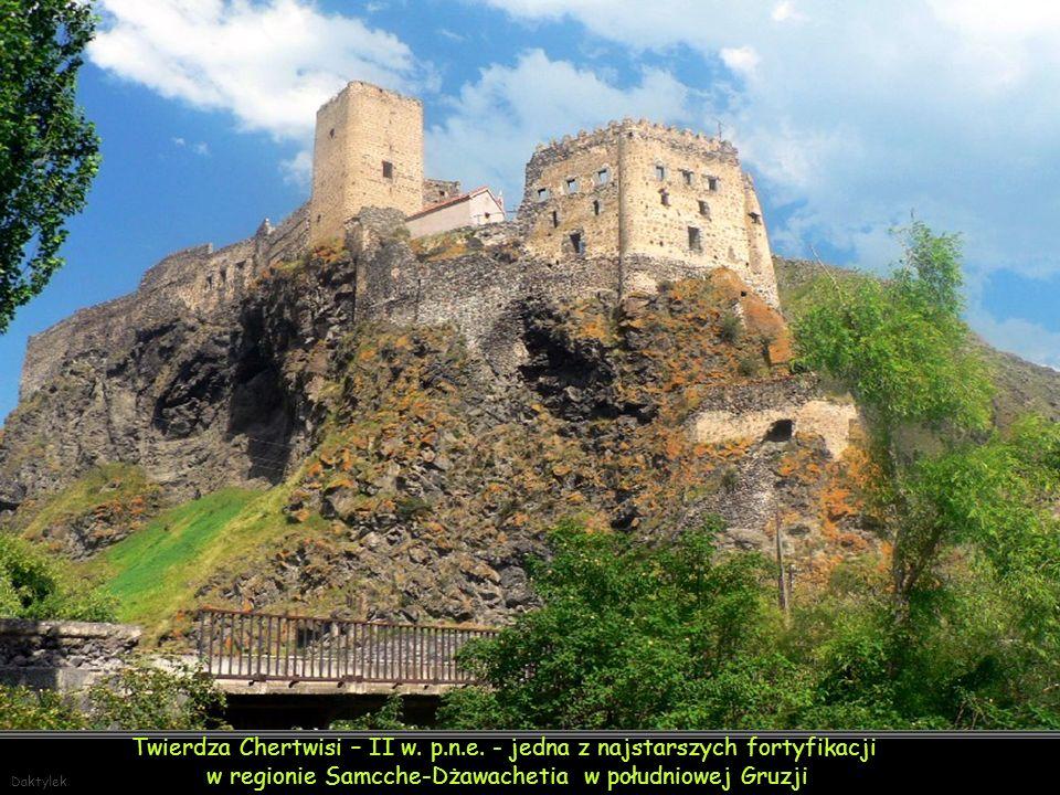 Twierdza Chertwisi – II w. p.n.e. - jedna z najstarszych fortyfikacji