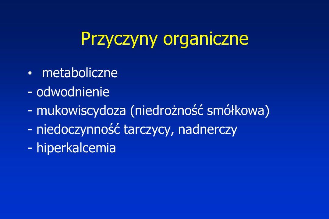 Przyczyny organiczne metaboliczne - odwodnienie