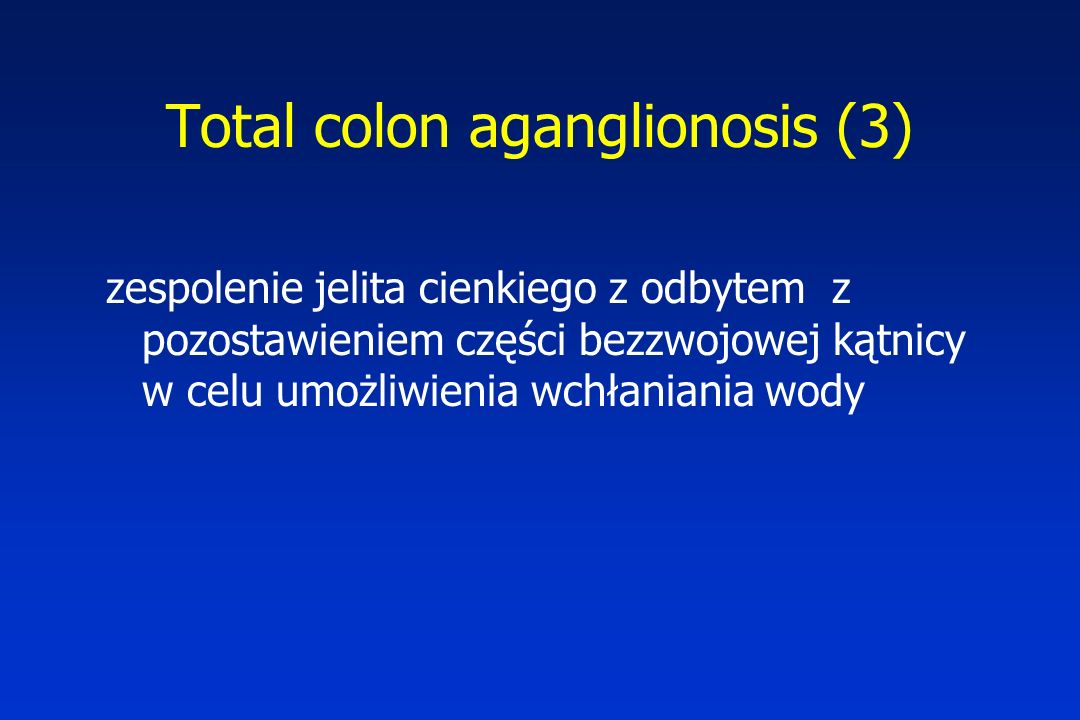 Total colon aganglionosis (3)