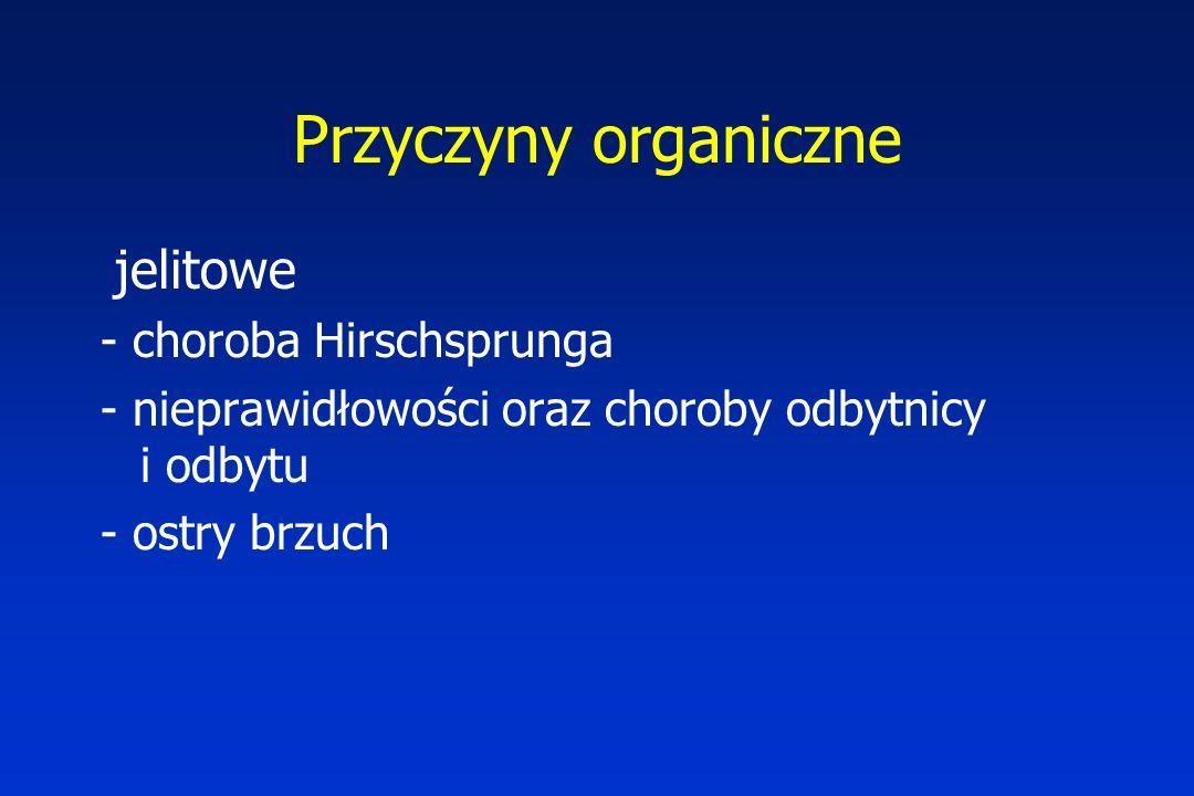 Przyczyny organiczne jelitowe - choroba Hirschsprunga