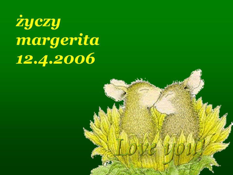 życzy margerita 12.4.2006