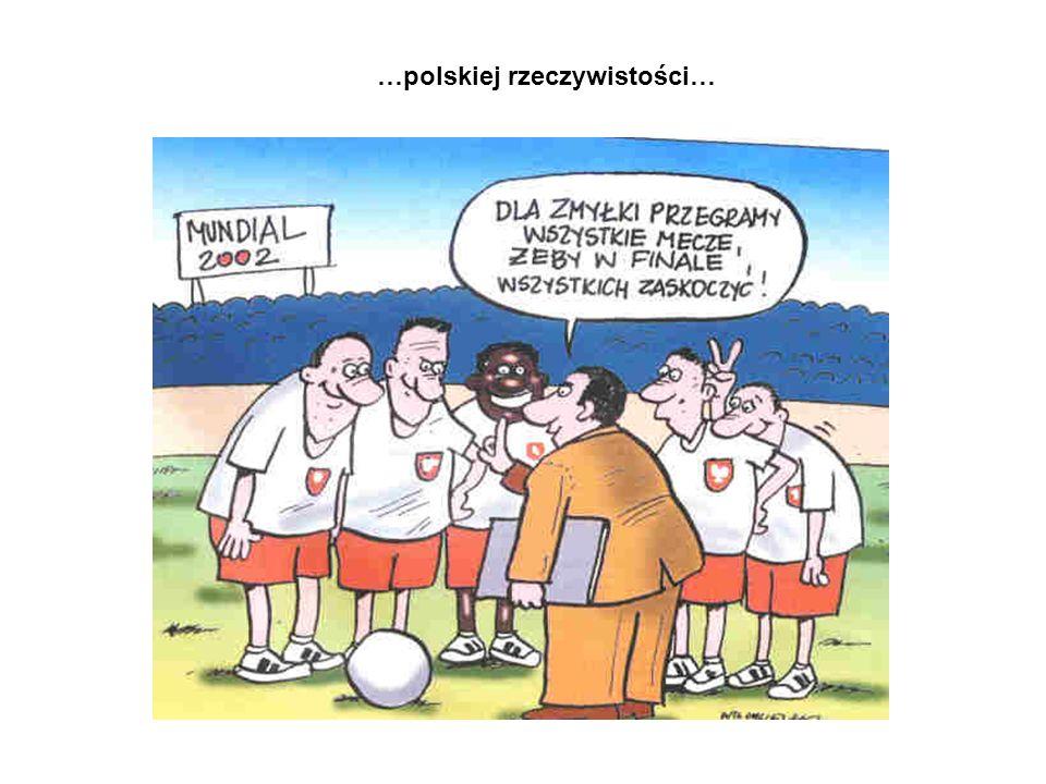 …polskiej rzeczywistości…