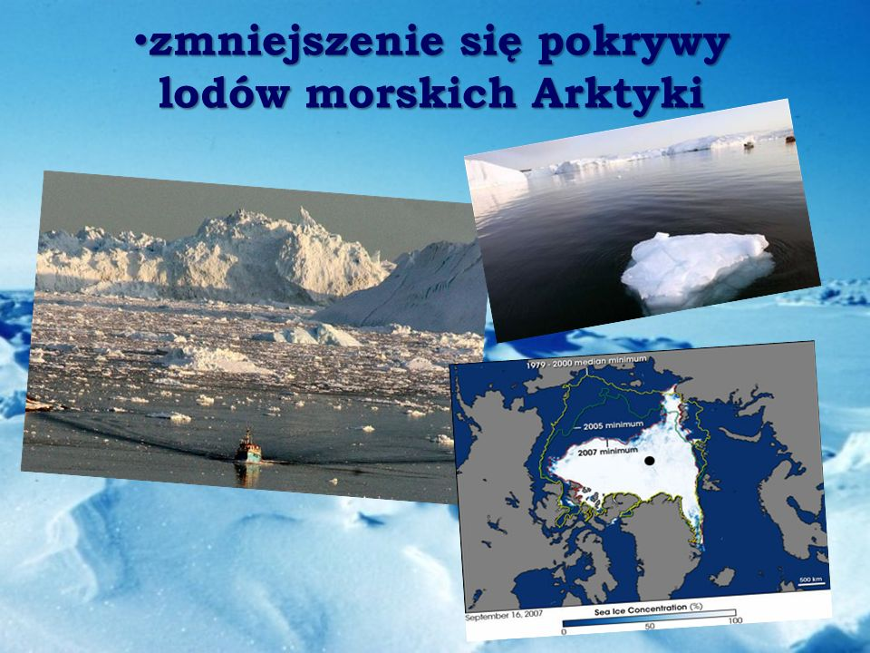 zmniejszenie się pokrywy lodów morskich Arktyki