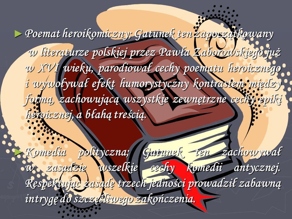 Poemat heroikomiczny; Gatunek ten zapoczątkowany
