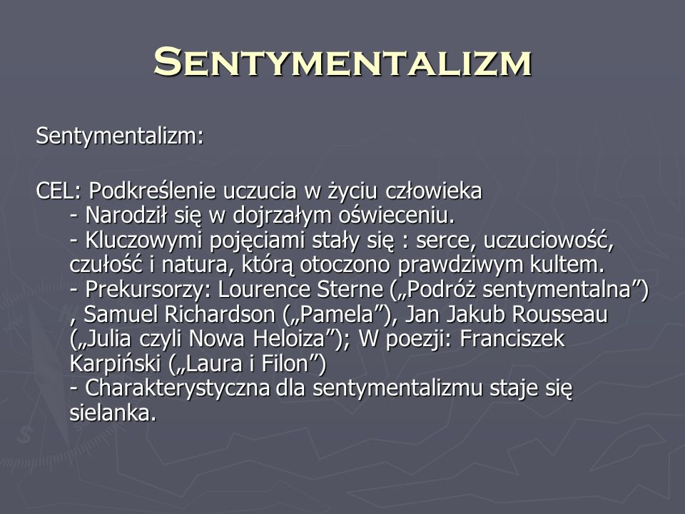 Sentymentalizm Sentymentalizm: