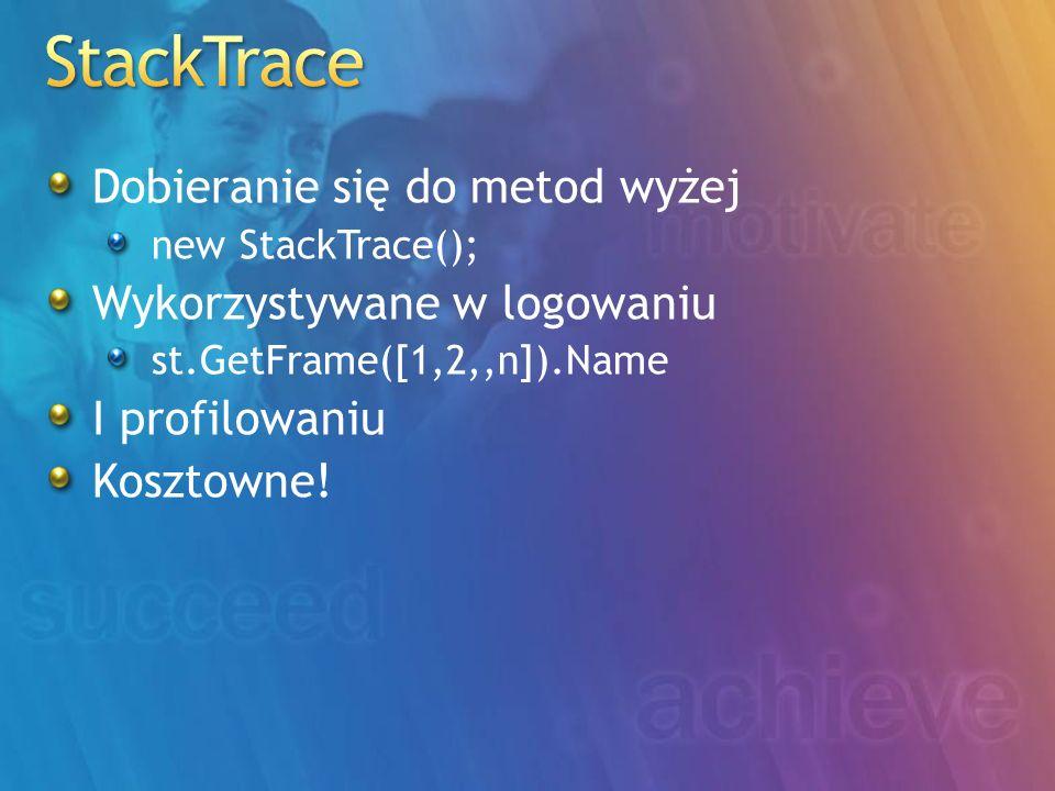 StackTrace Dobieranie się do metod wyżej Wykorzystywane w logowaniu