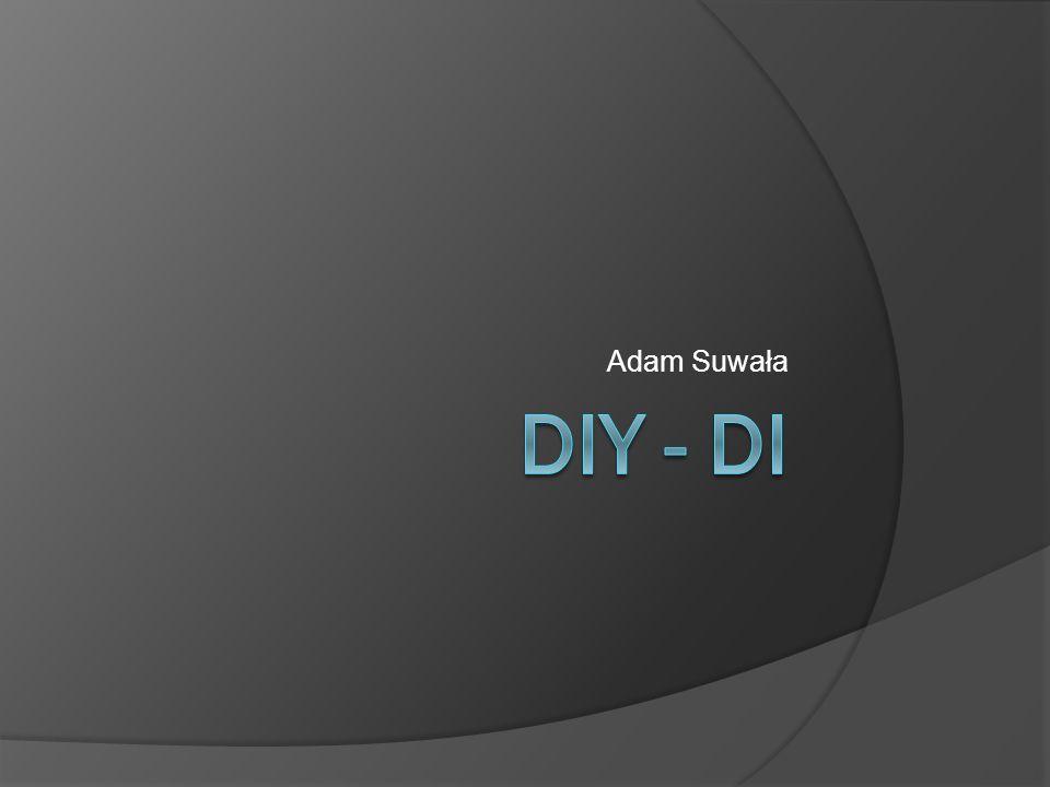 Adam Suwała DIY - DI