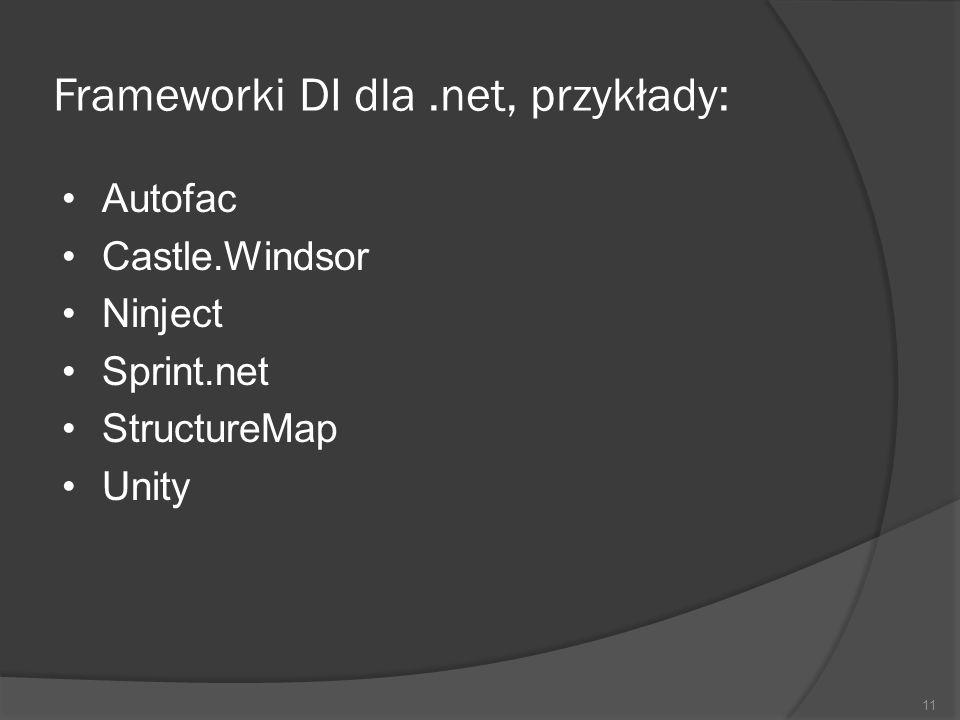 Frameworki DI dla .net, przykłady: