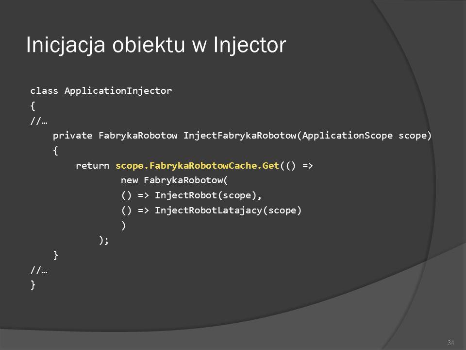 Inicjacja obiektu w Injector