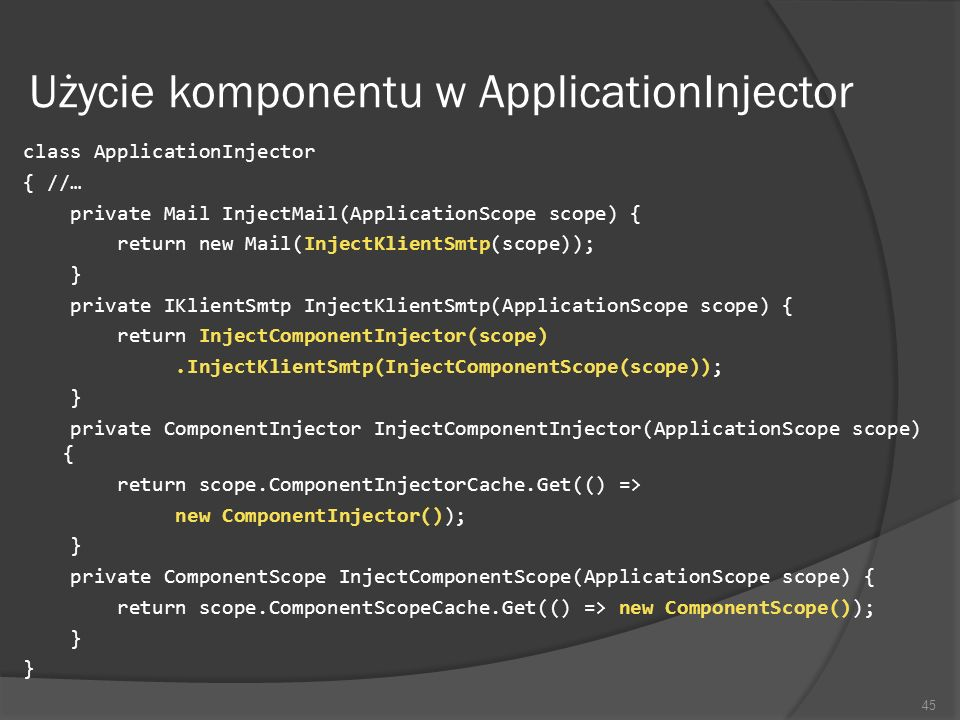 Użycie komponentu w ApplicationInjector