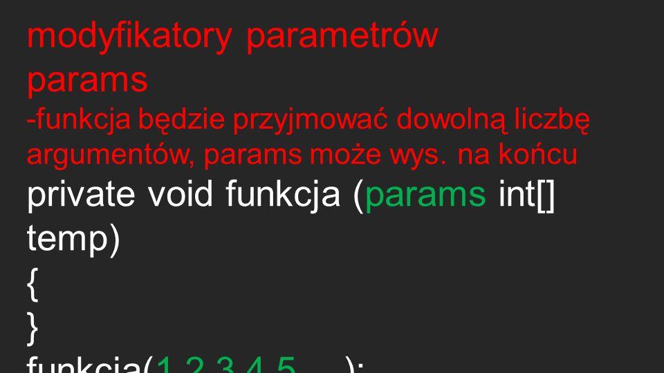 modyfikatory parametrów params