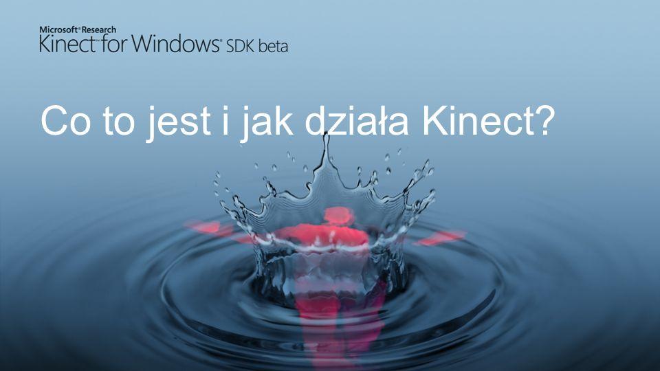 Co to jest i jak działa Kinect