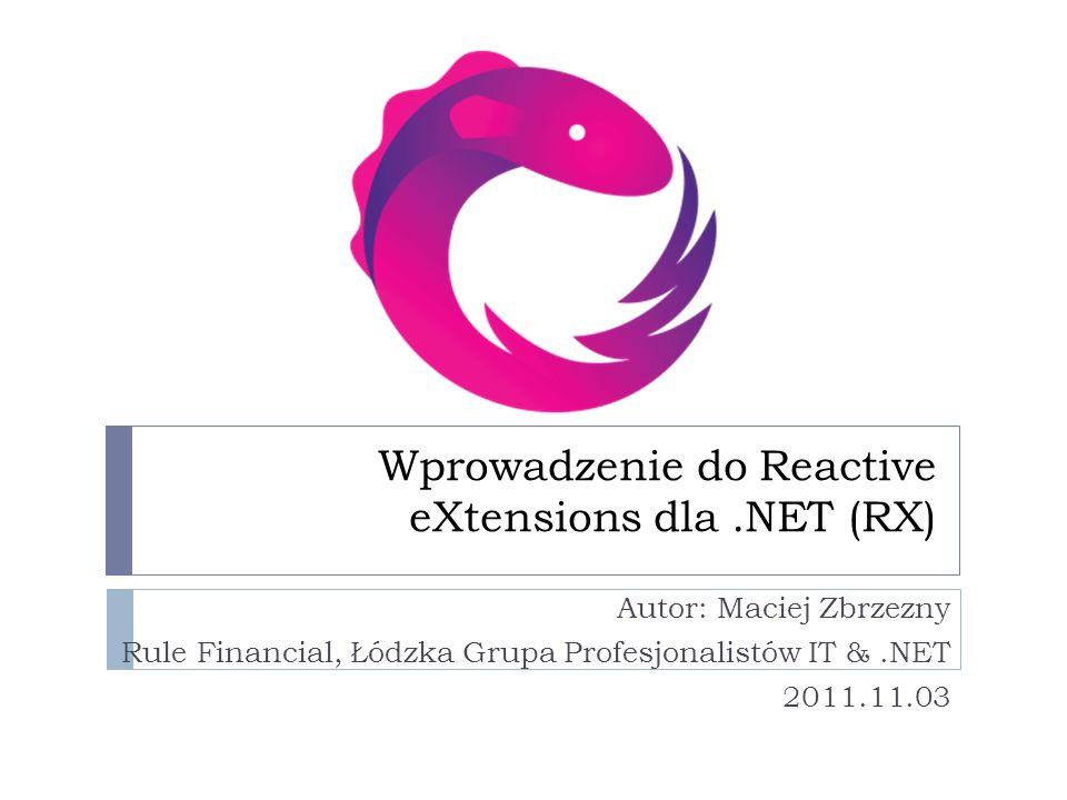Wprowadzenie do Reactive eXtensions dla .NET (RX)