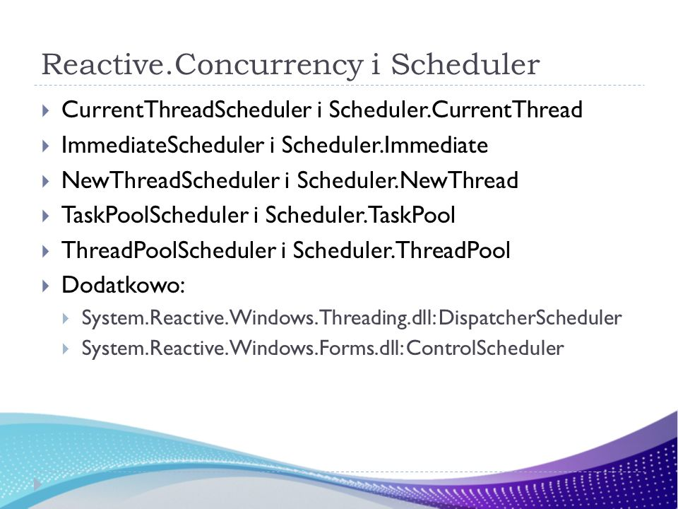 Reactive.Concurrency i Scheduler