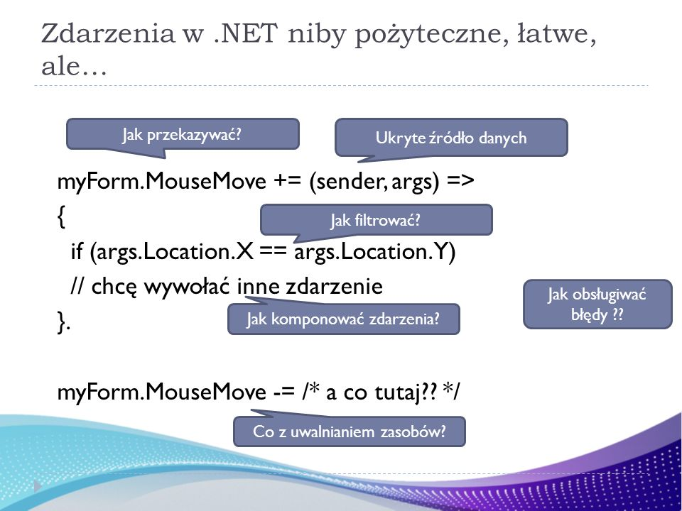 Zdarzenia w .NET niby pożyteczne, łatwe, ale…