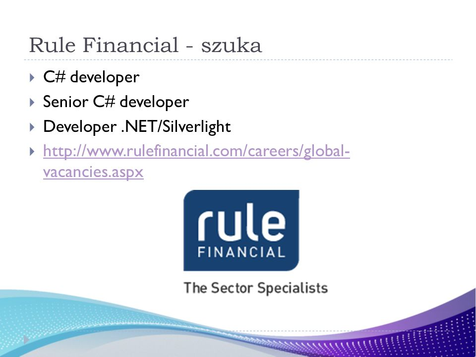 Rule Financial - szuka C# developer Senior C# developer