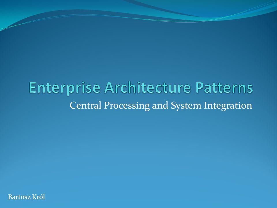 Enterprise Architecture Patterns