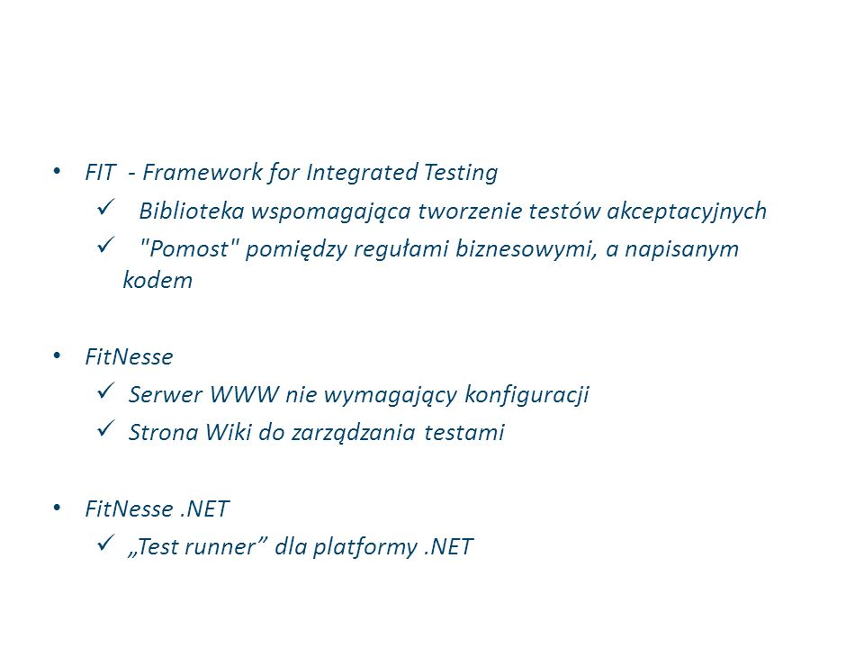 FIT - Framework for Integrated Testing