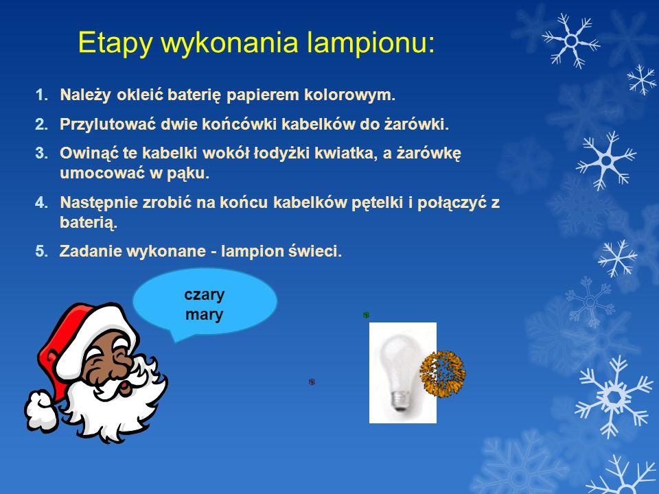 Etapy wykonania lampionu: