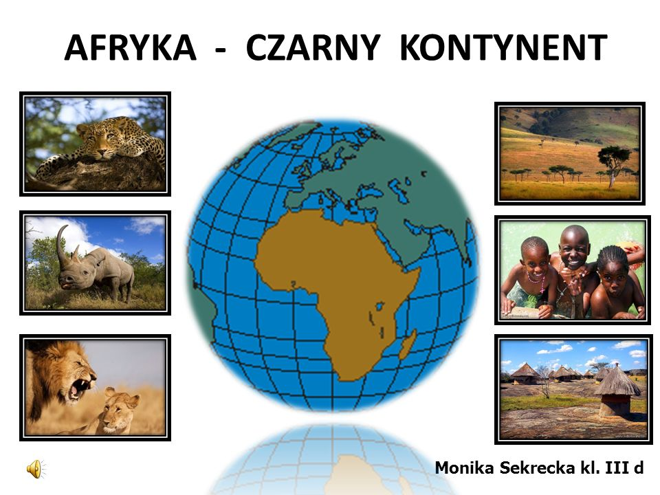 AFRYKA - CZARNY KONTYNENT