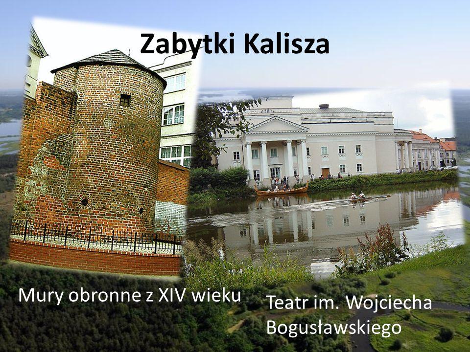 Zabytki Kalisza Mury obronne z XIV wieku