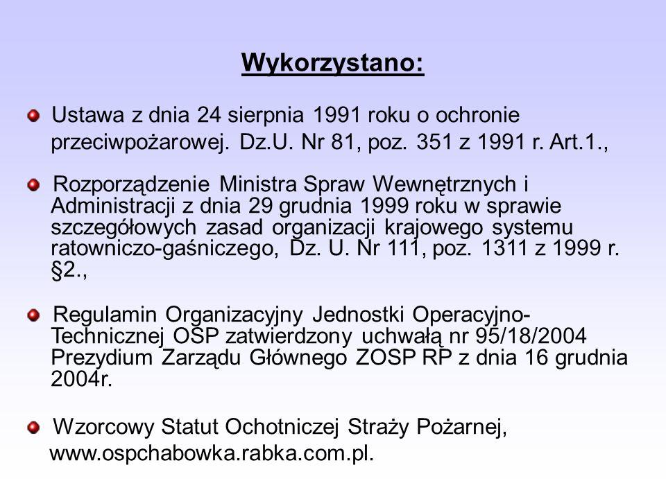 Wykorzystano: Ustawa z dnia 24 sierpnia 1991 roku o ochronie