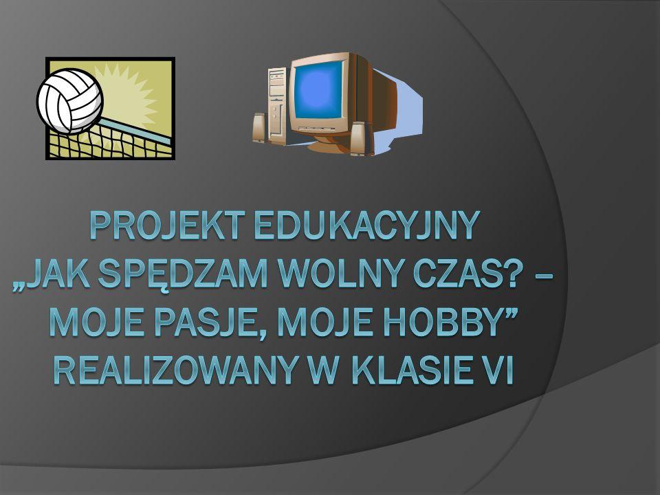 """Projekt edukacyjny """"Jak spędzam wolny czas"""