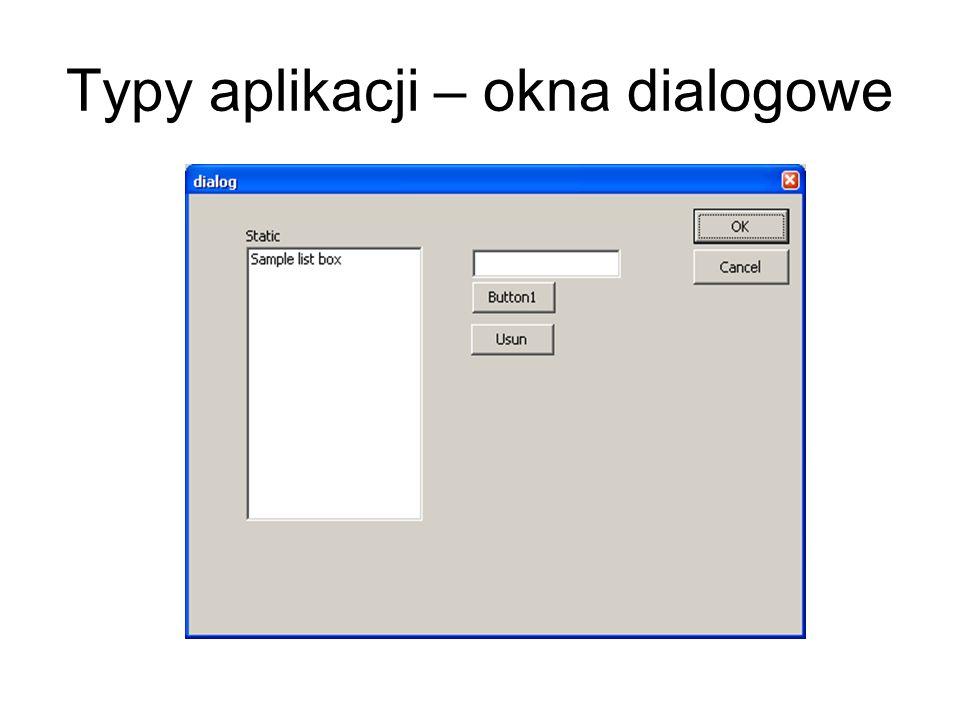 Typy aplikacji – okna dialogowe