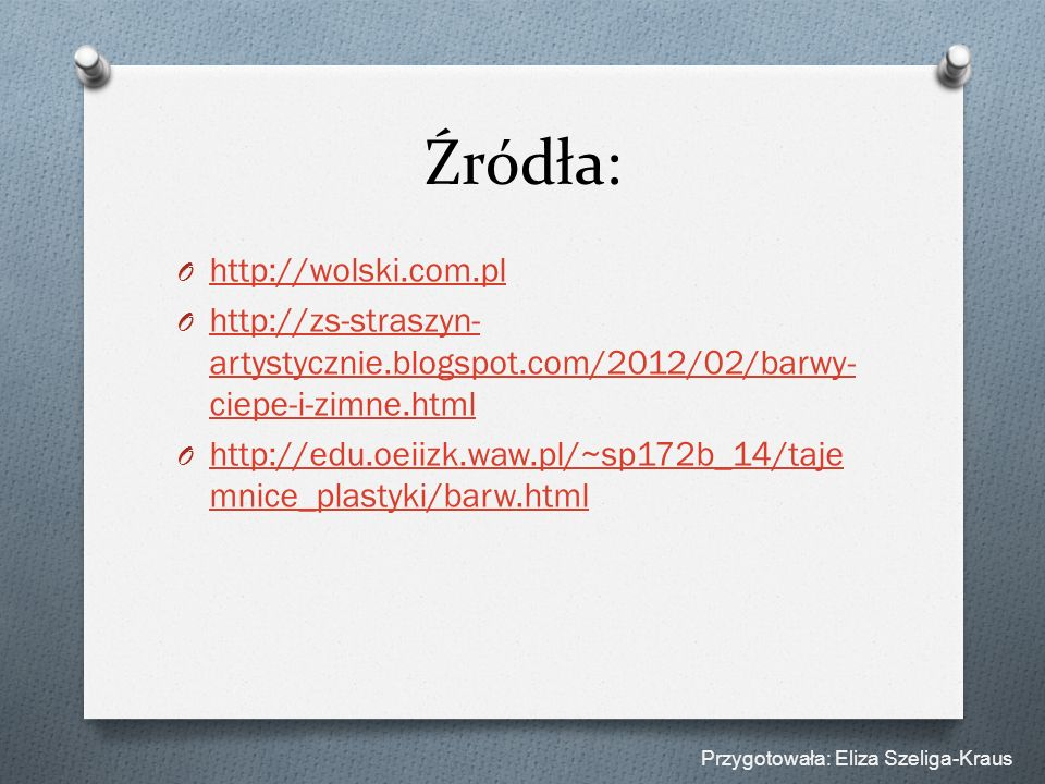 Źródła: http://wolski.com.pl