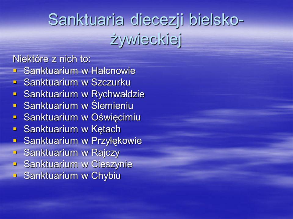 Sanktuaria diecezji bielsko-żywieckiej