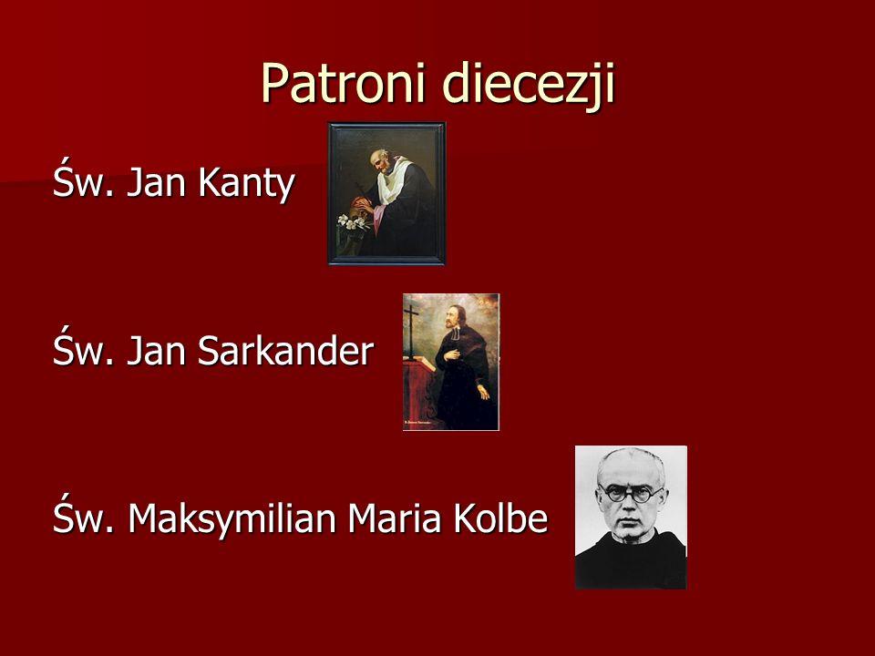 Patroni diecezji Św. Jan Kanty Św. Jan Sarkander
