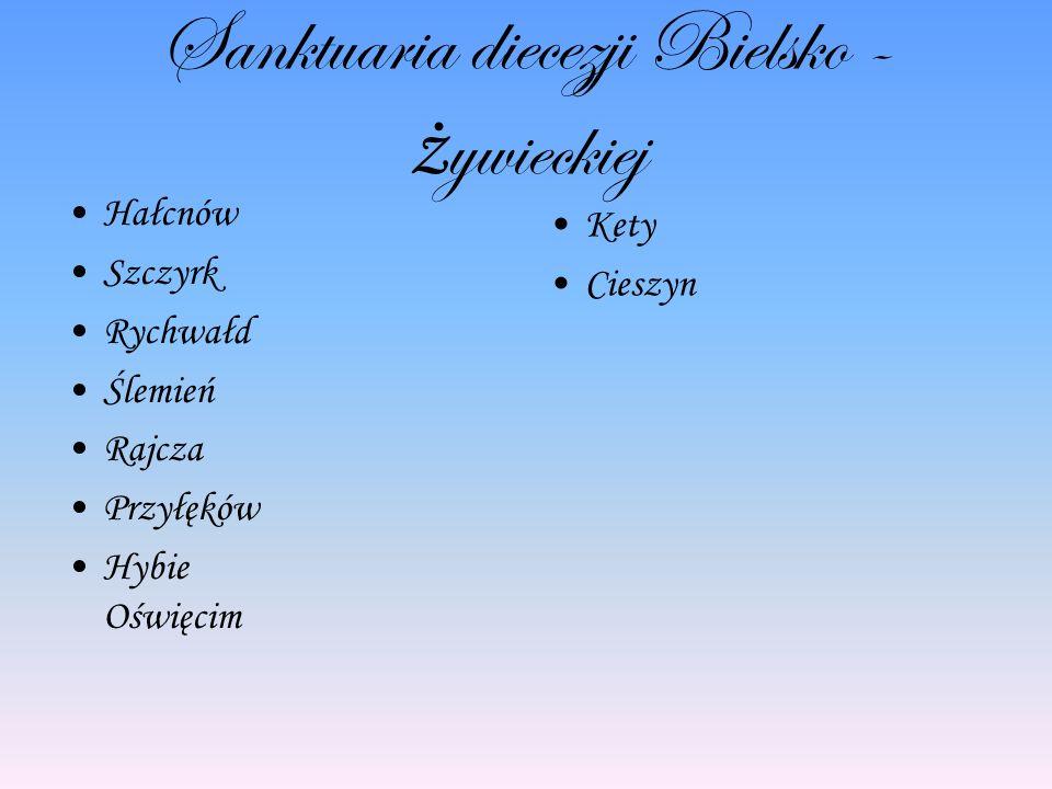 Sanktuaria diecezji Bielsko - żywieckiej