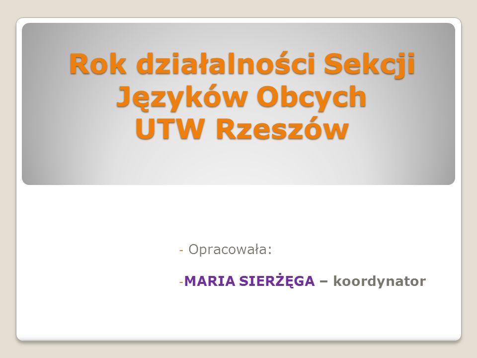 Rok działalności Sekcji Języków Obcych UTW Rzeszów