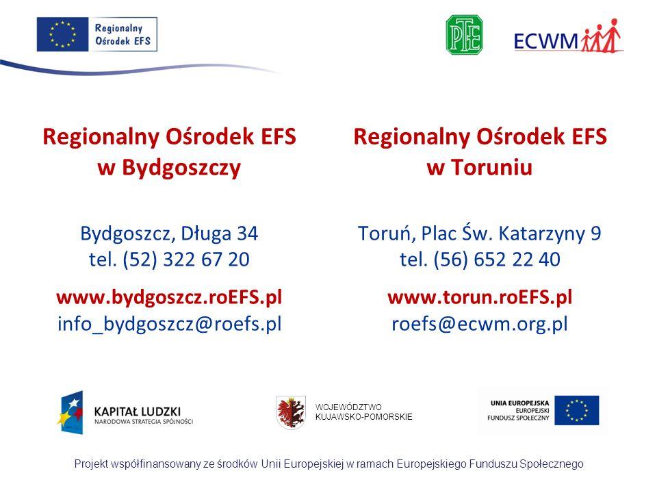 Regionalny Ośrodek EFS Regionalny Ośrodek EFS