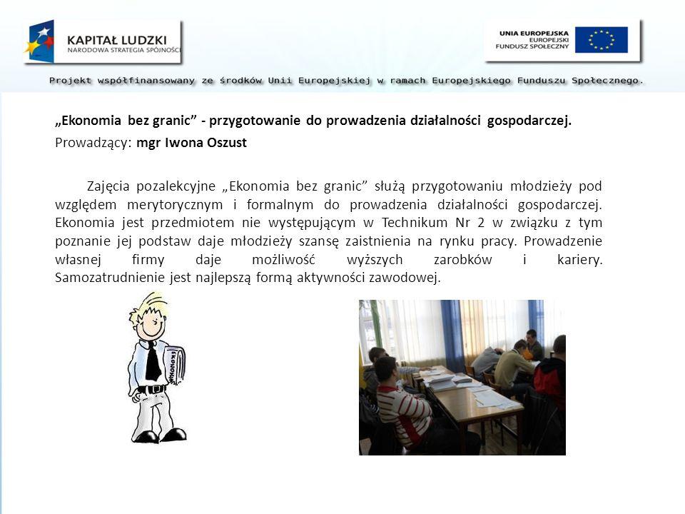 """""""Ekonomia bez granic - przygotowanie do prowadzenia działalności gospodarczej."""