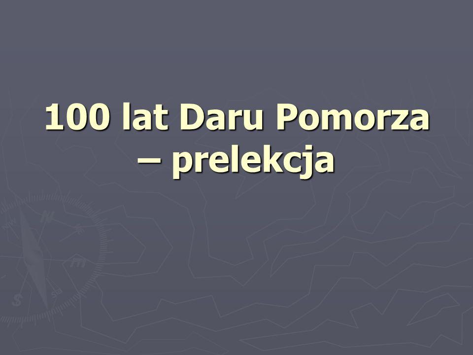 100 lat Daru Pomorza – prelekcja