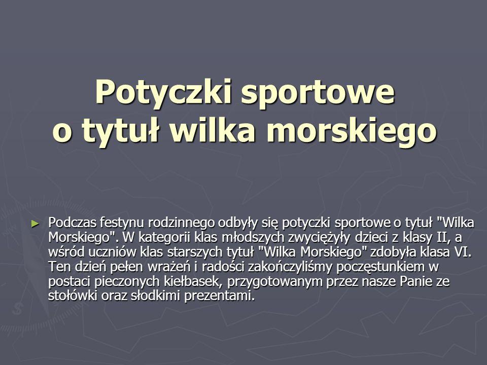 Potyczki sportowe o tytuł wilka morskiego