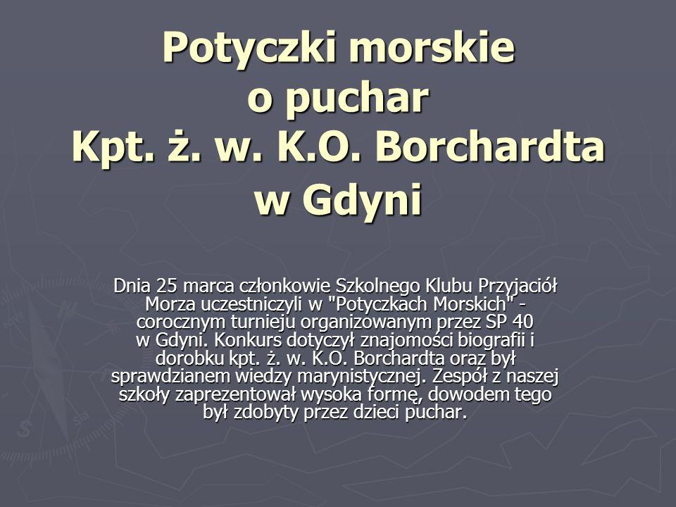 Potyczki morskie o puchar Kpt. ż. w. K.O. Borchardta w Gdyni