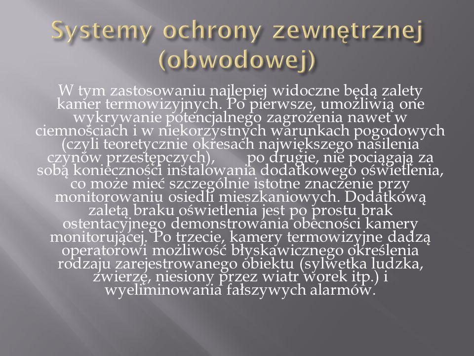 Systemy ochrony zewnętrznej (obwodowej)