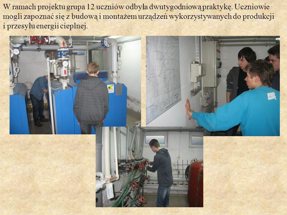 W ramach projektu grupa 12 uczniów odbyła dwutygodniową praktykę