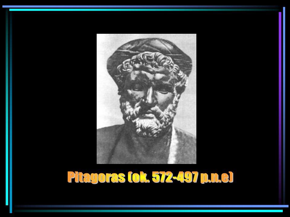 Pitagoras (ok. 572-497 p.n.e)