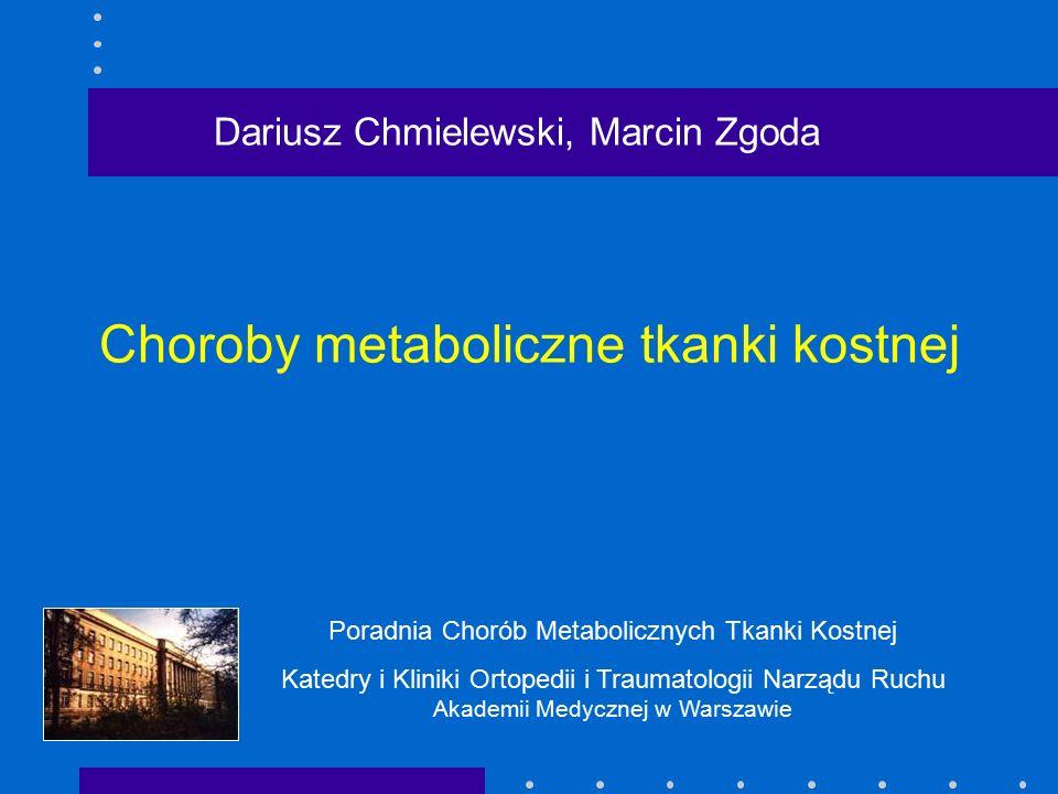 Choroby metaboliczne tkanki kostnej